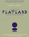 Flatland - annotated edition of the classic book by Edwin A. Abbott